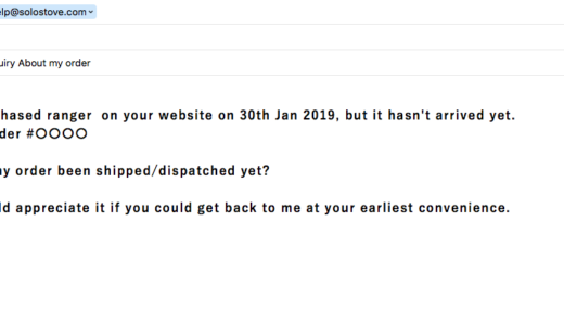 【個人輸入】solo stove「Ranger」の注文が完了したのに発送されないのでメールで問い合わせてみた(例文あり)